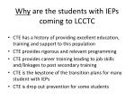 why are the students with ieps coming to lcctc