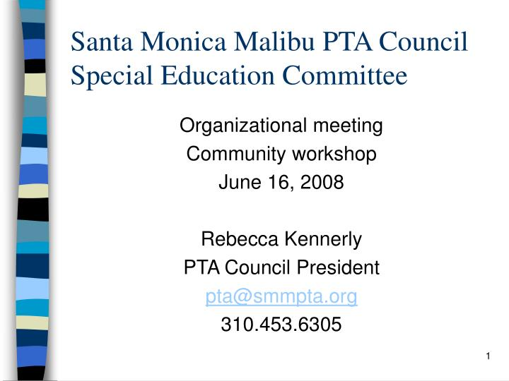 santa monica malibu pta council special education committee n.
