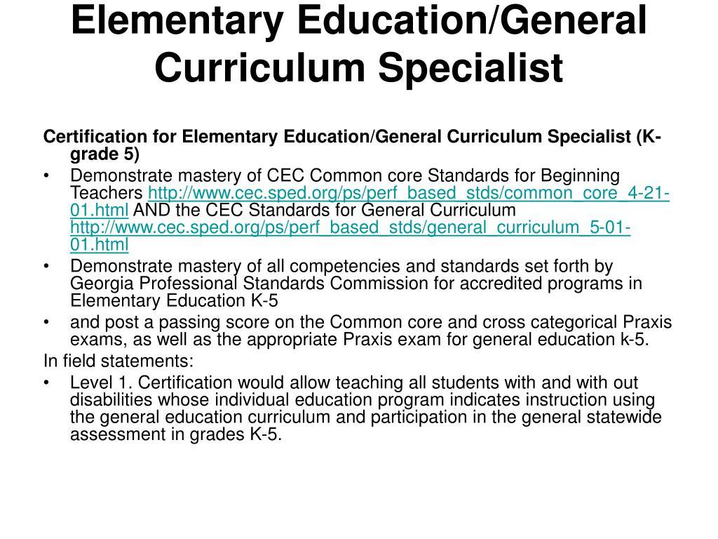 Elementary Education/General Curriculum Specialist