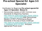 pre school special ed ages 3 5 specialist