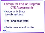 criteria for end of program cte assessments