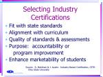 selecting industry certifications