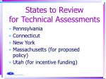 states to review for technical assessments