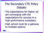 the secondary cte policy debate1