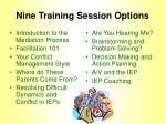 nine training session options