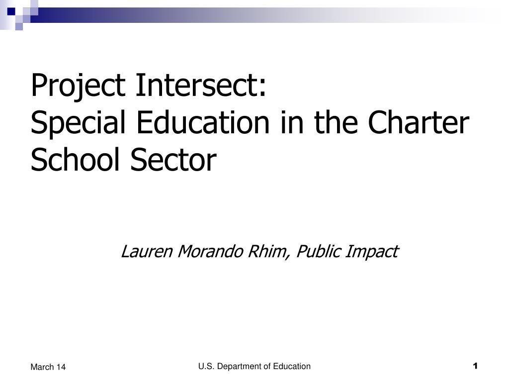 project intersect special education in the charter school sector l.