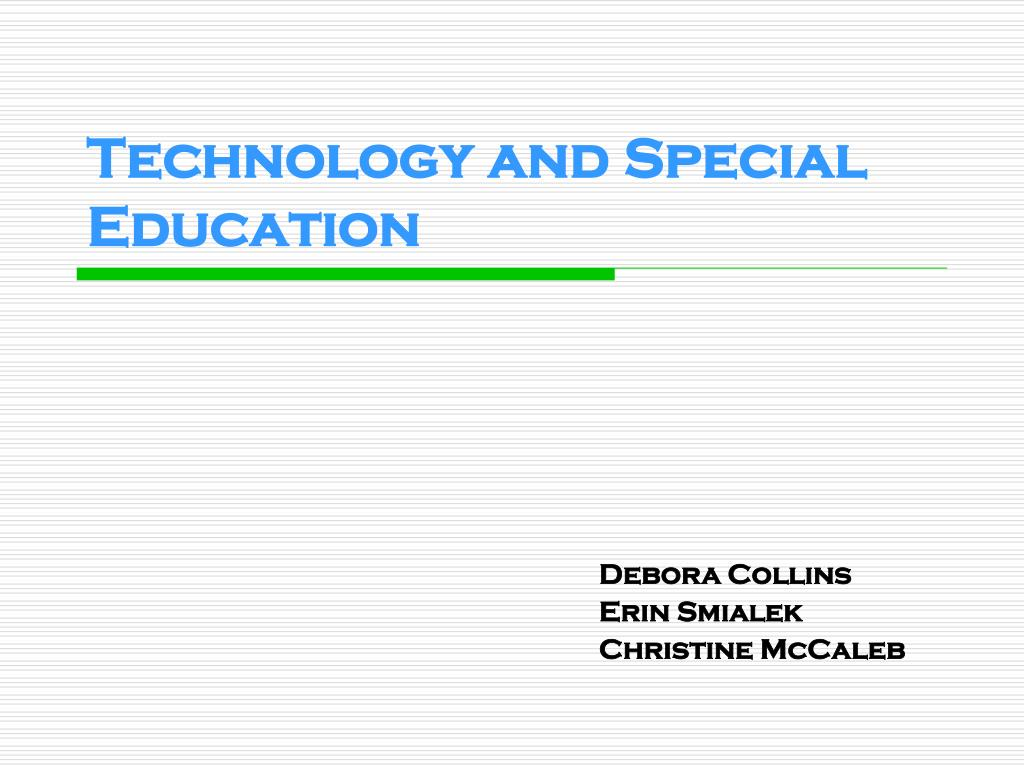 technology and special education l.