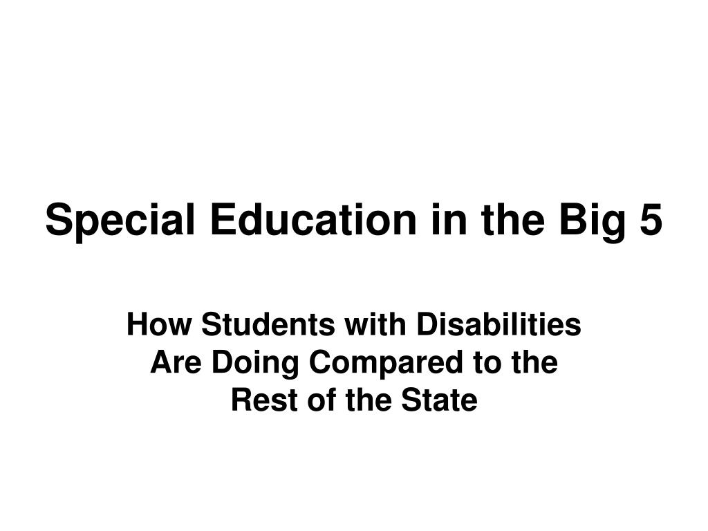 Special Education in the Big 5