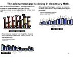 the achievement gap is closing in elementary math