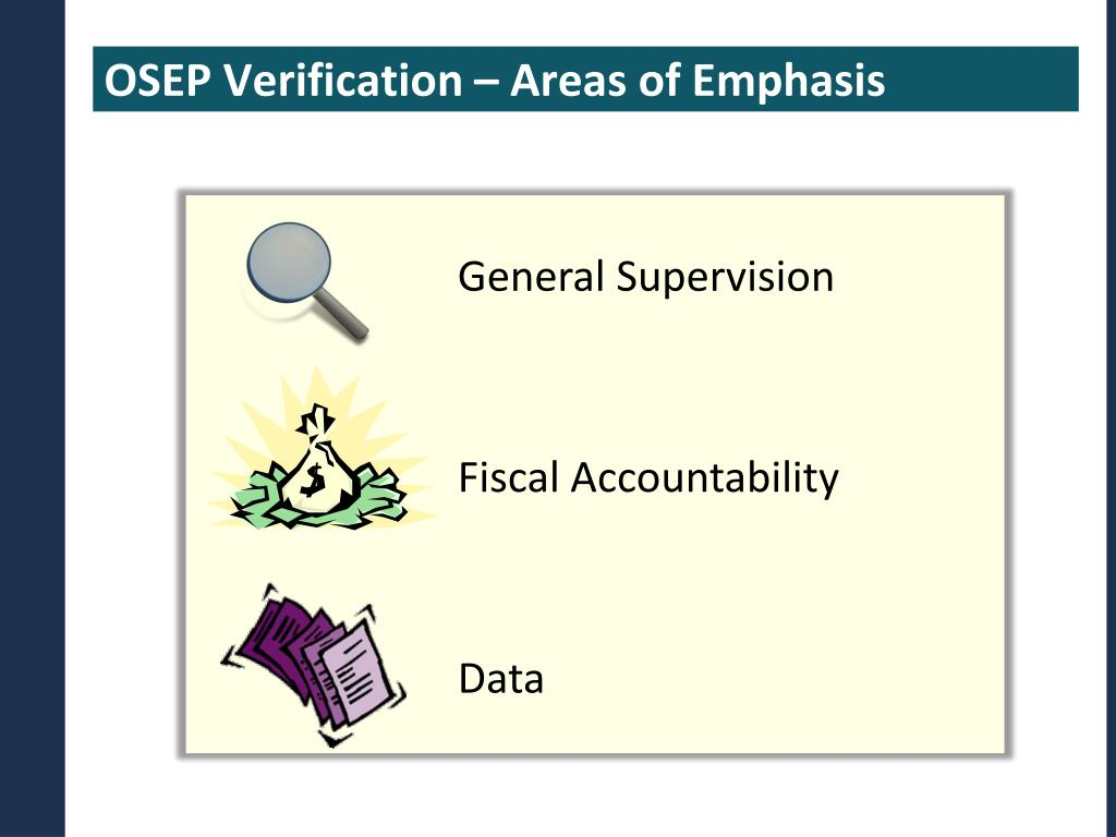 OSEP Verification – Areas of Emphasis