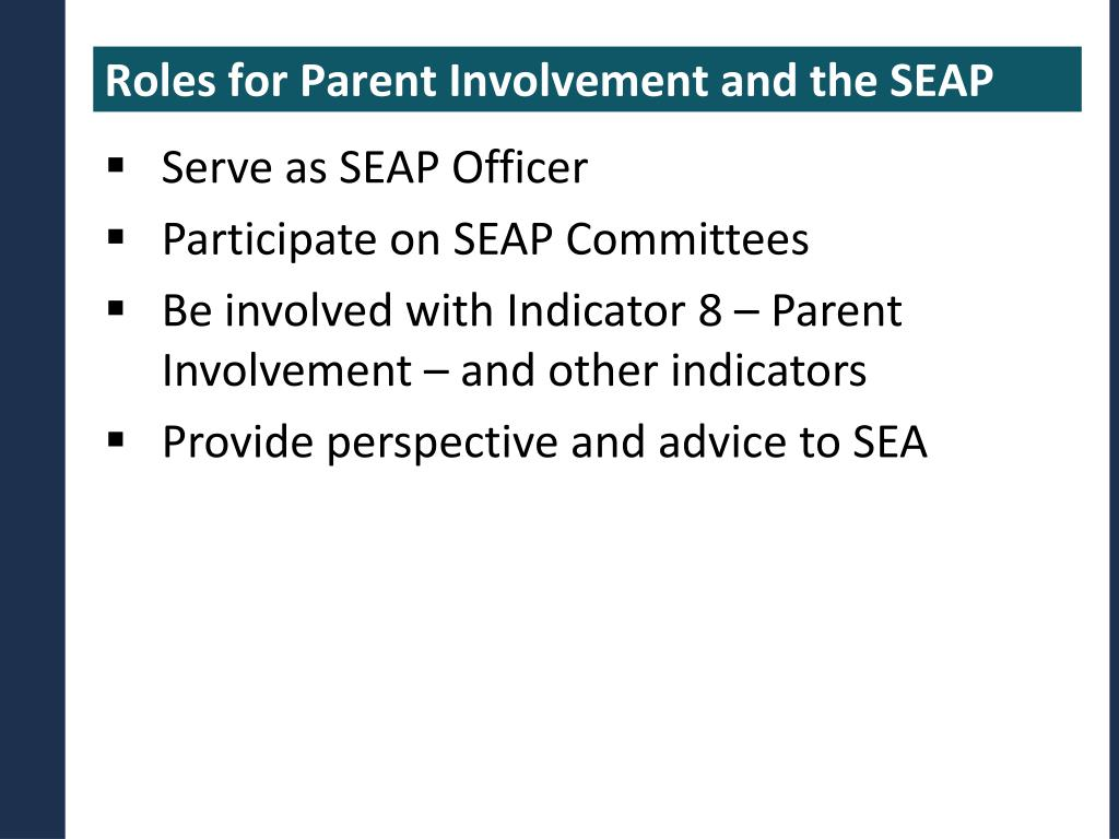 Roles for Parent Involvement and the SEAP