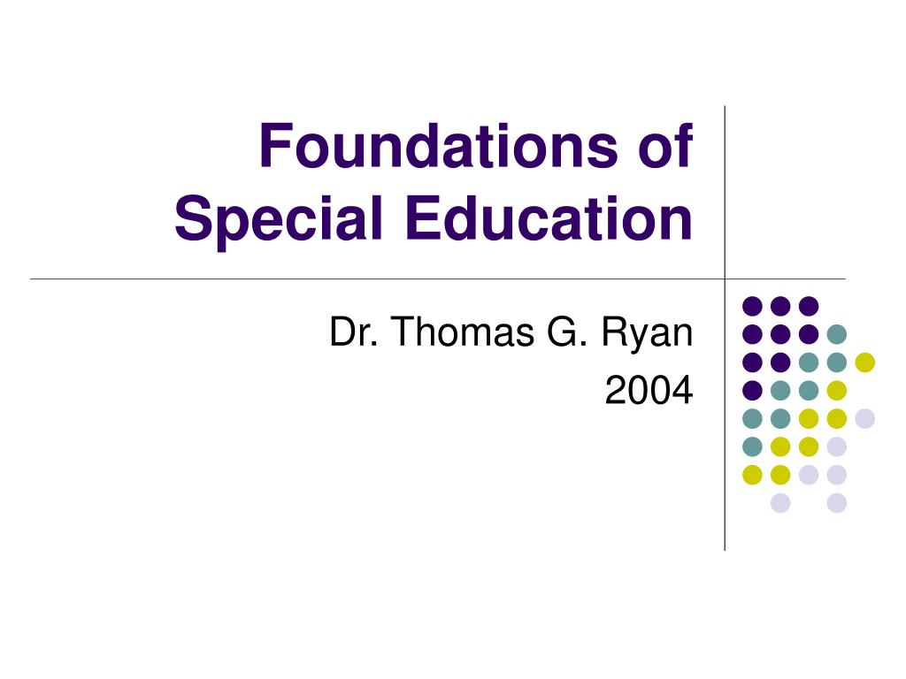 foundations of special education l.