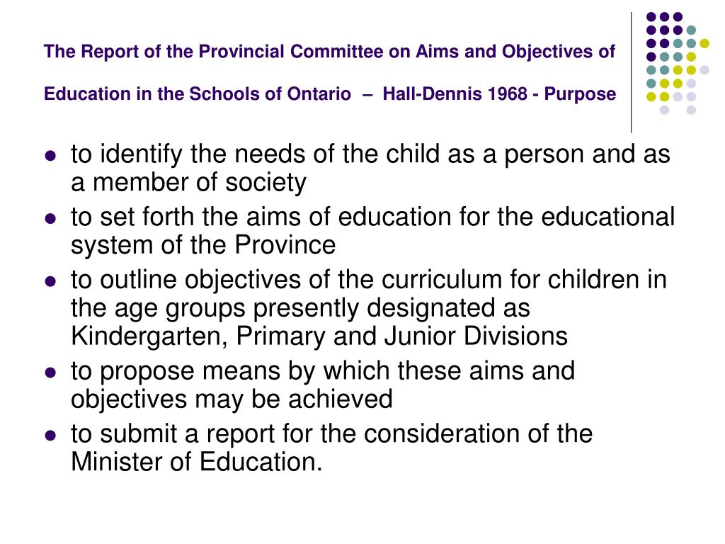 The Report of the Provincial Committee on Aims and Objectives of Education in the Schools of Ontario