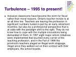 turbulence 1995 to present