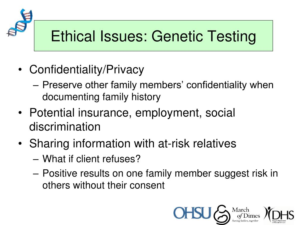 Ethical Issues: Genetic Testing