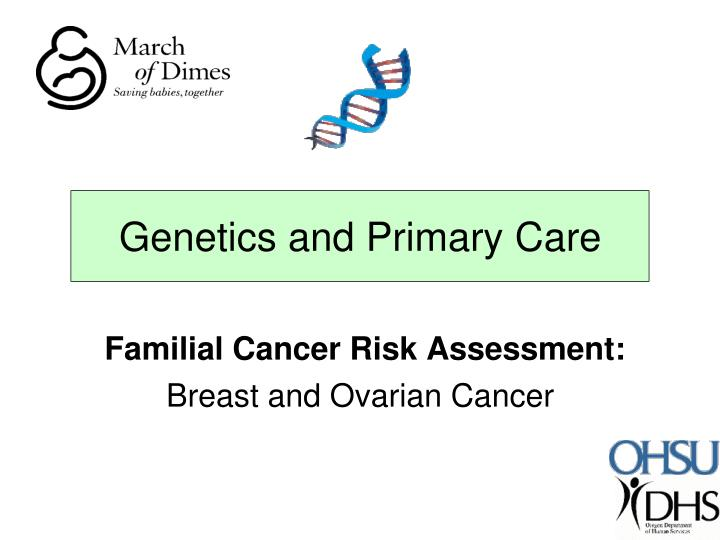 Familial cancer risk assessment breast and ovarian cancer