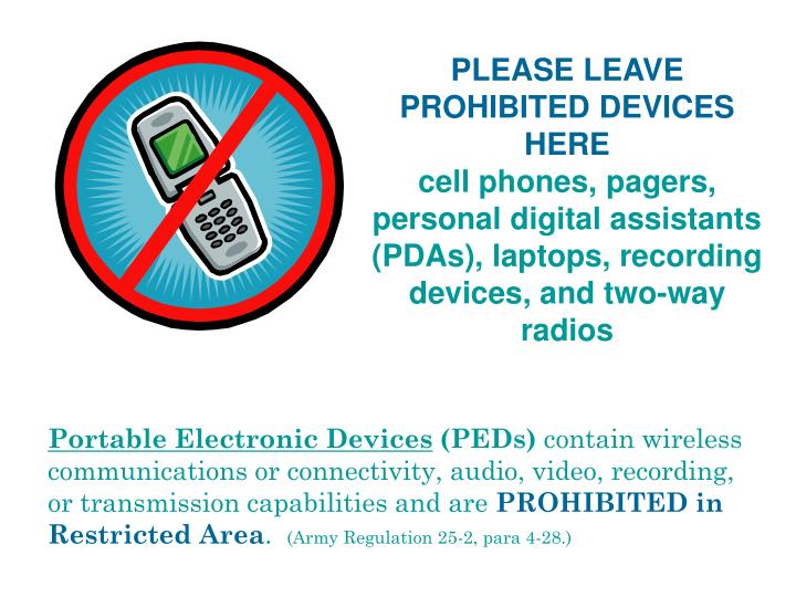 PLEASE LEAVE PROHIBITED DEVICES HERE