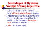 advantages of dynamic voltage scaling algorithm