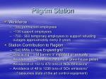 pilgrim station4