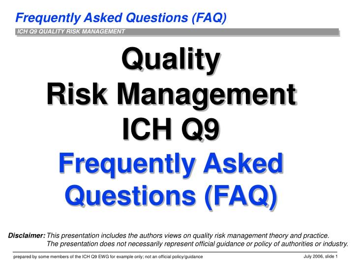 quality risk management ich q9 frequently asked questions faq n.