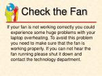 check the fan