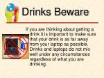 drinks beware