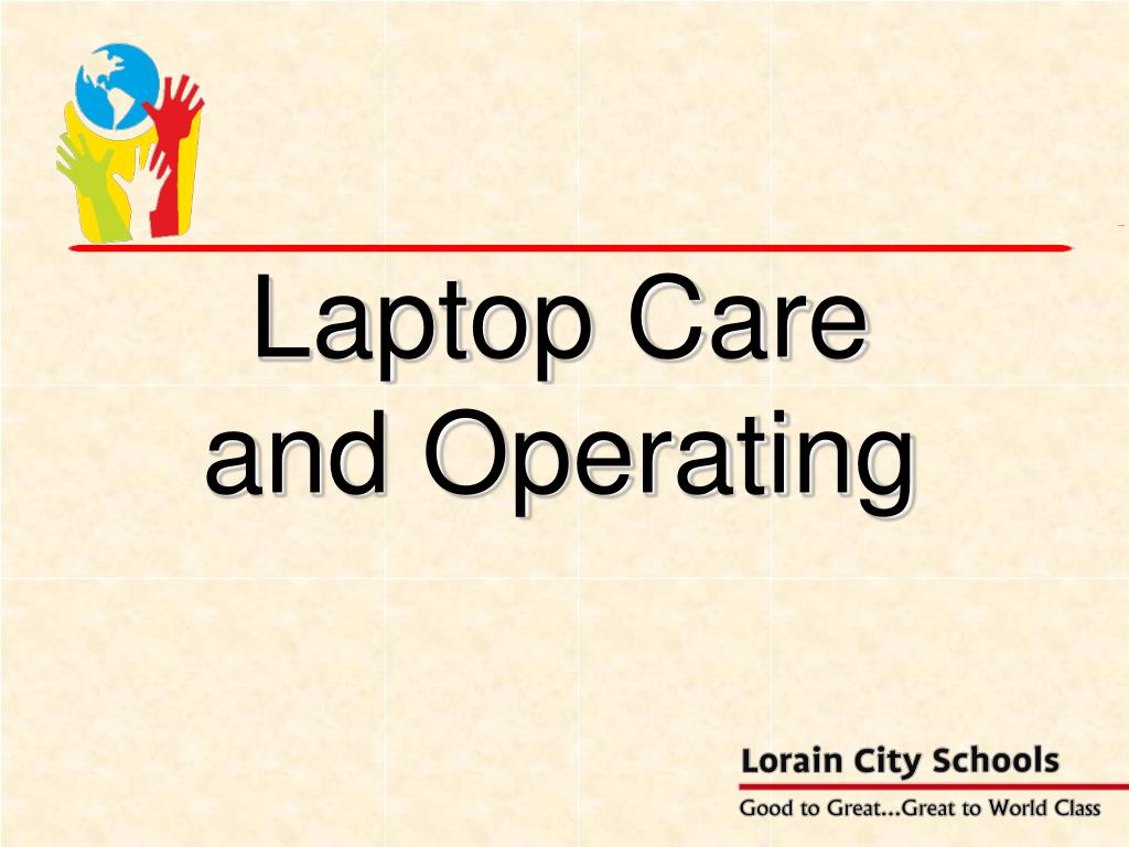 laptop care and operating l.