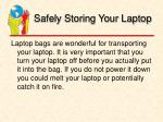 safely storing your laptop