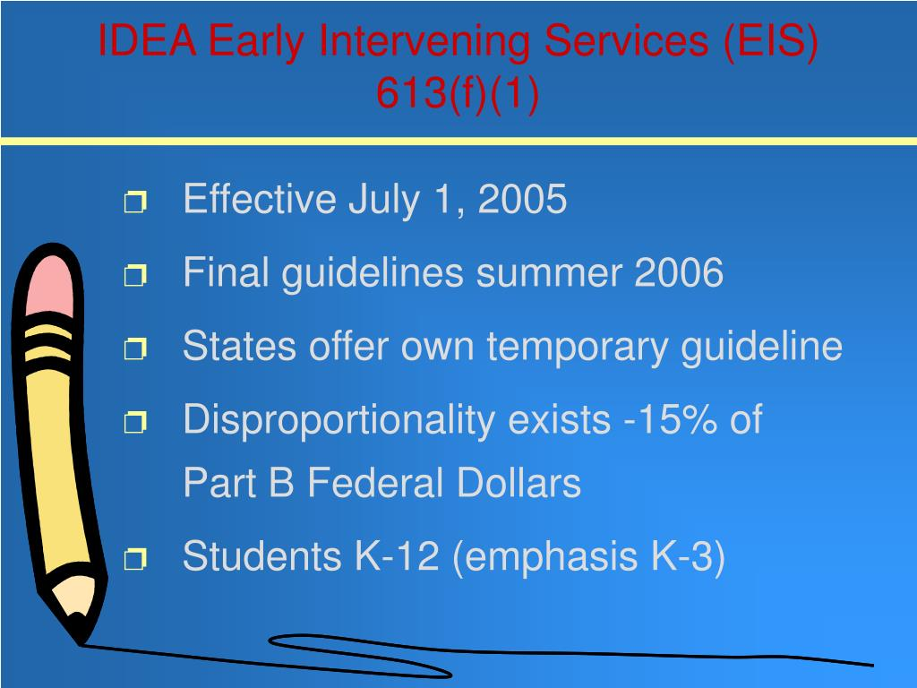 IDEA Early Intervening Services (EIS) 613(f)(1)