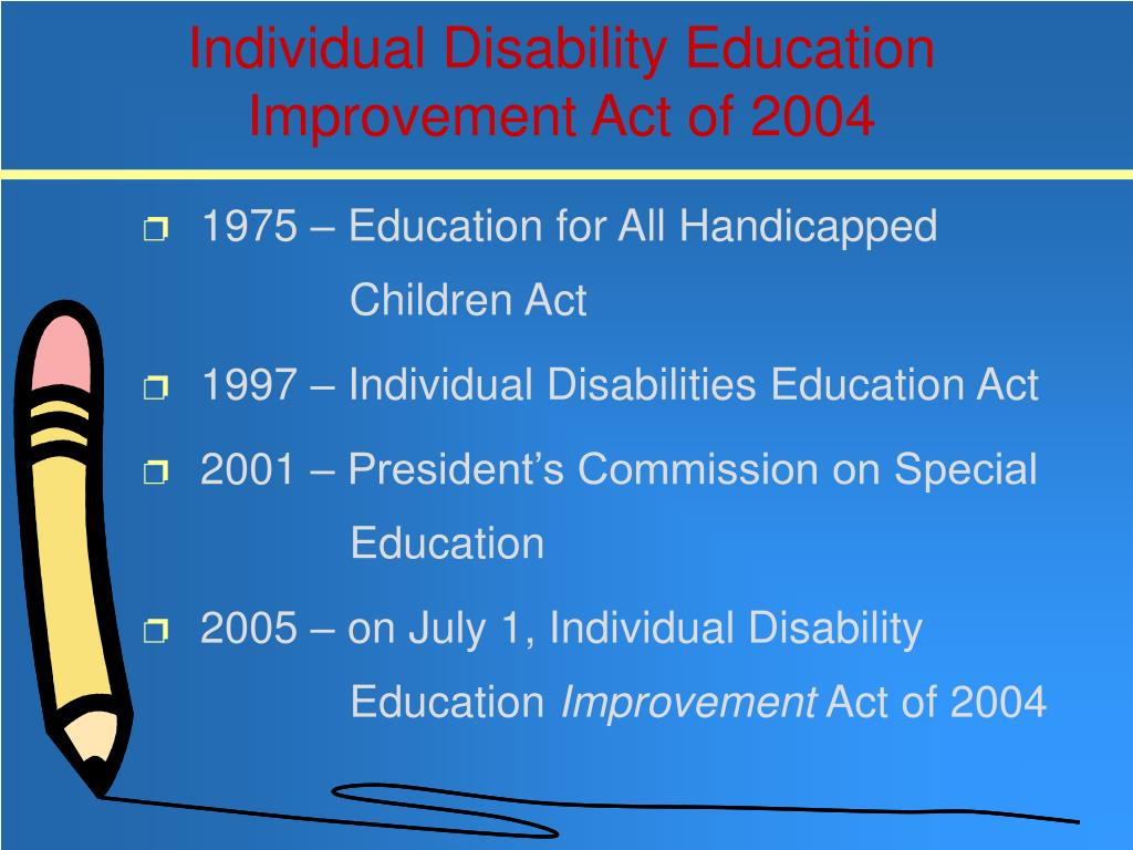 Individual Disability Education Improvement Act of 2004