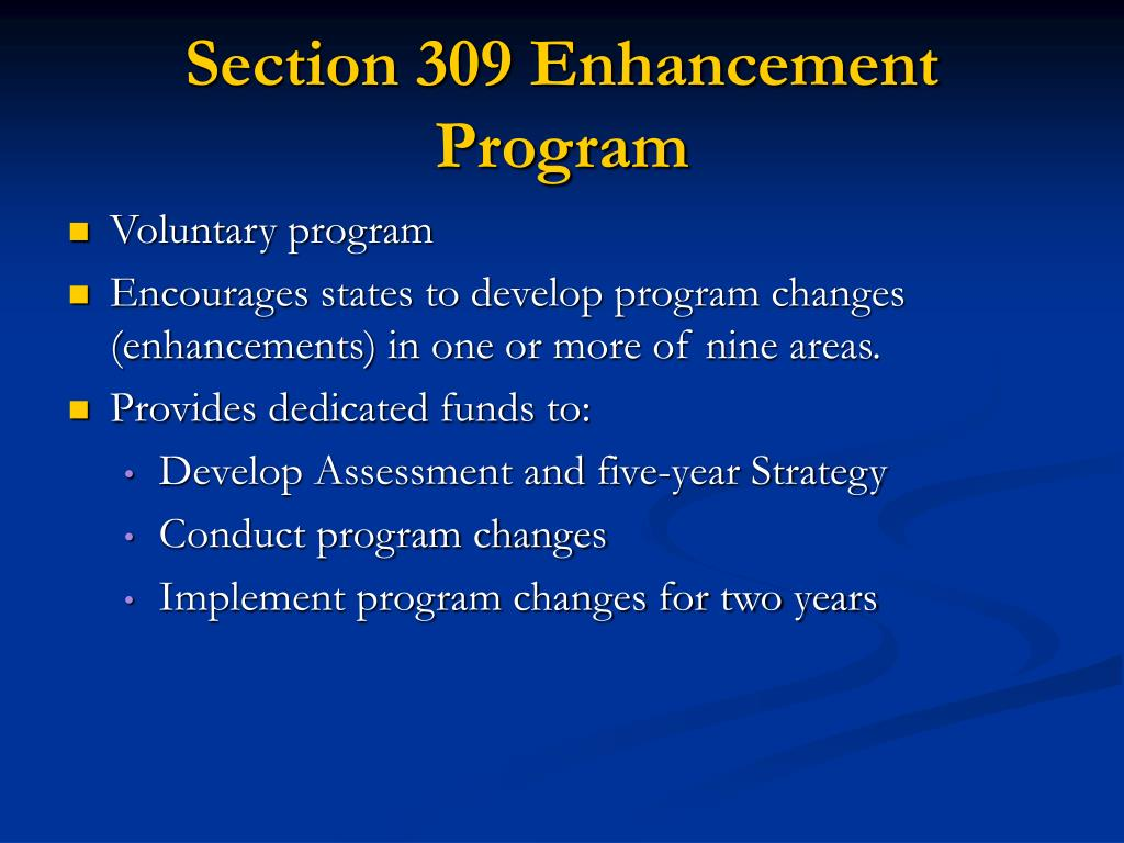 Section 309 Enhancement Program