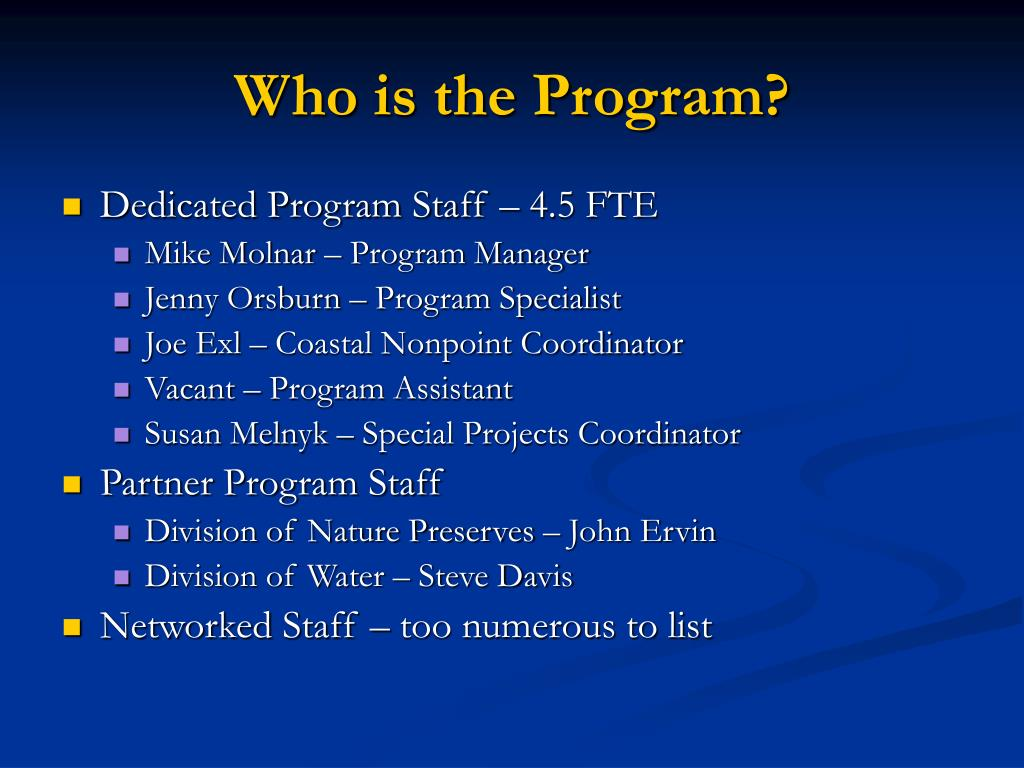 Who is the Program?