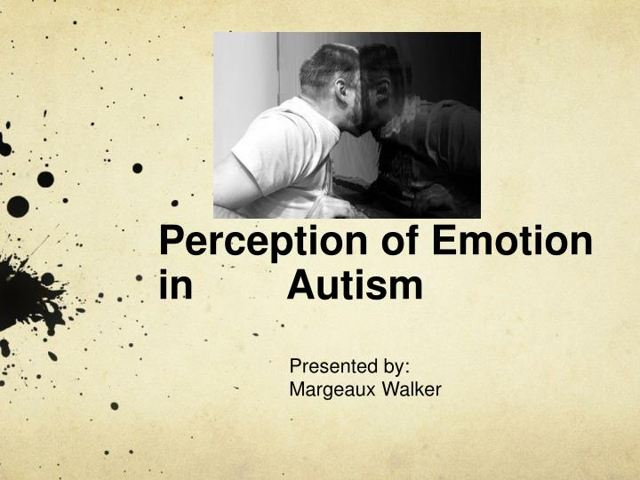 perception of emotion in autism n.