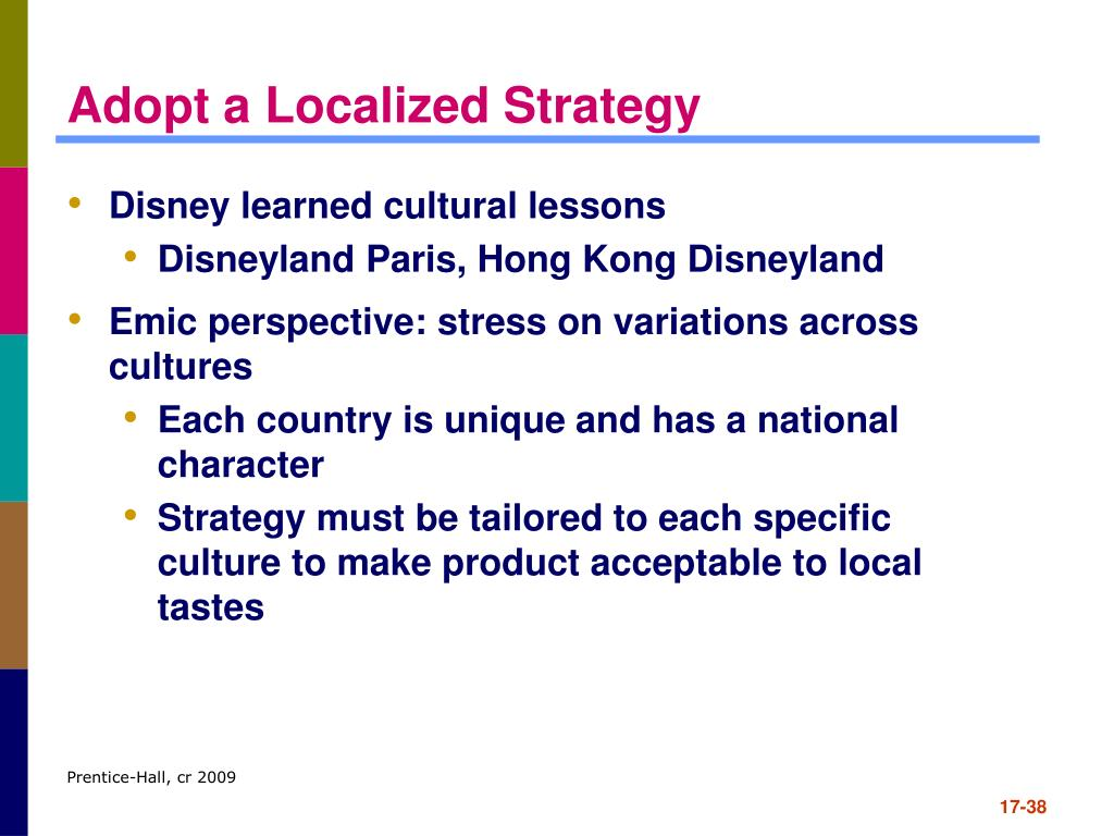 Adopt a Localized Strategy