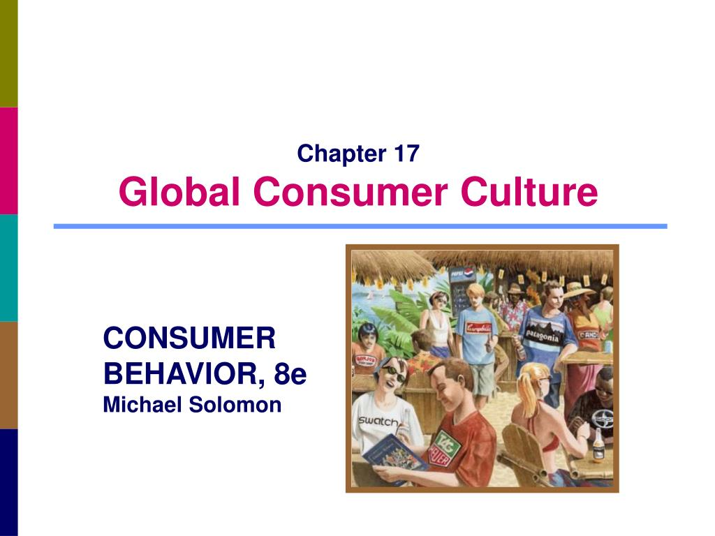 chapter 17 global consumer culture l.