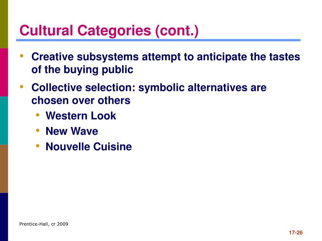 Cultural Categories (cont.)