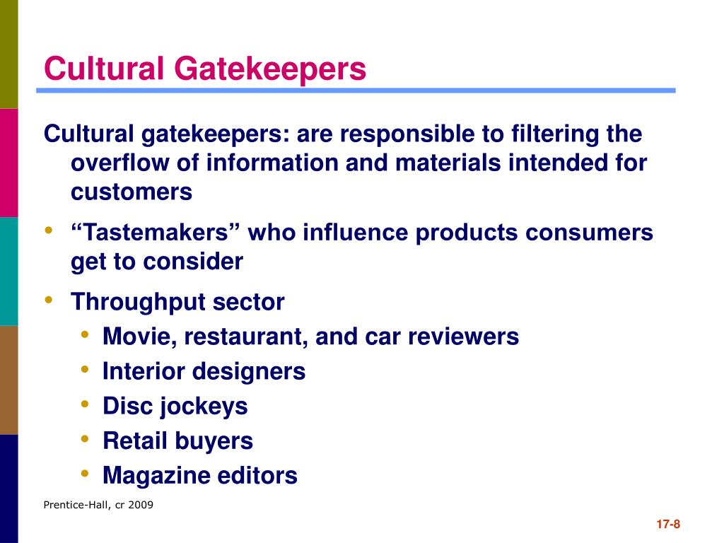 Cultural Gatekeepers