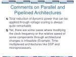 comments on parallel and pipelined architectures