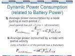 dynamic power consumption related to battery power