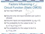 factors influencing c eff circuit function static cmos36