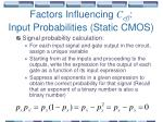 factors influencing c eff input probabilities static cmos45