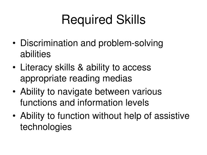 Required skills