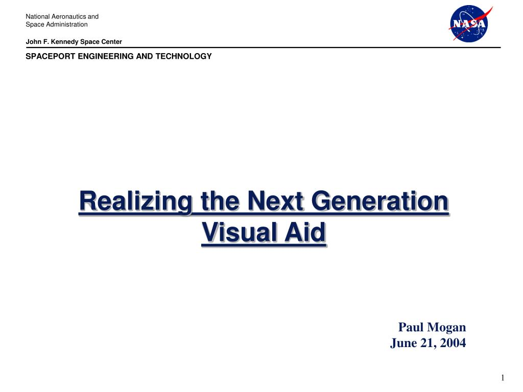 realizing the next generation visual aid l.