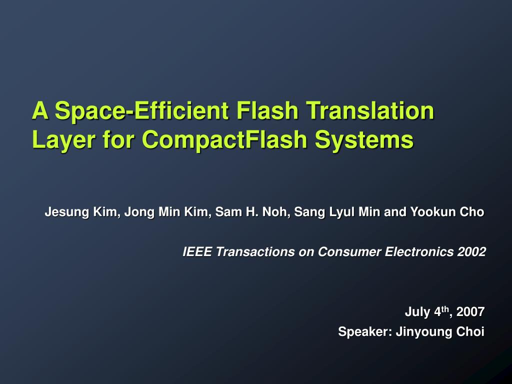 A Space-Efficient Flash Translation Layer for CompactFlash Systems