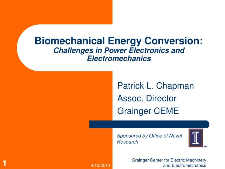 Biomechanical energy conversion challenges in power electronics and electromechanics