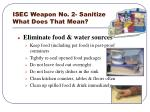isec weapon no 2 sanitize what does that mean
