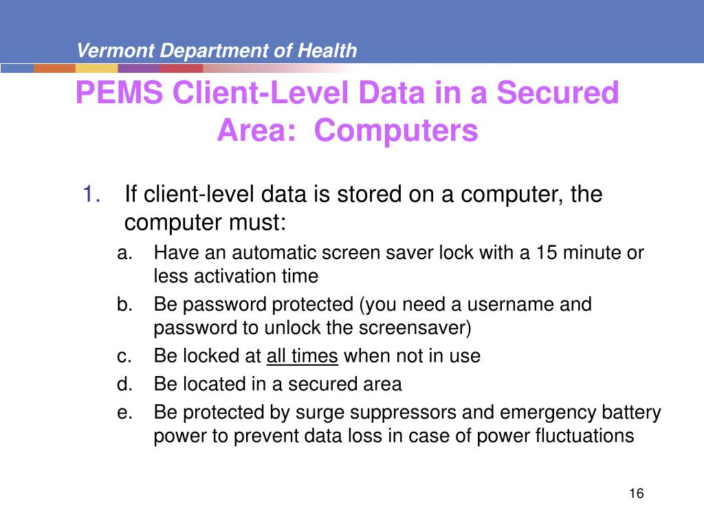 PEMS Client-Level Data in a Secured Area:  Computers