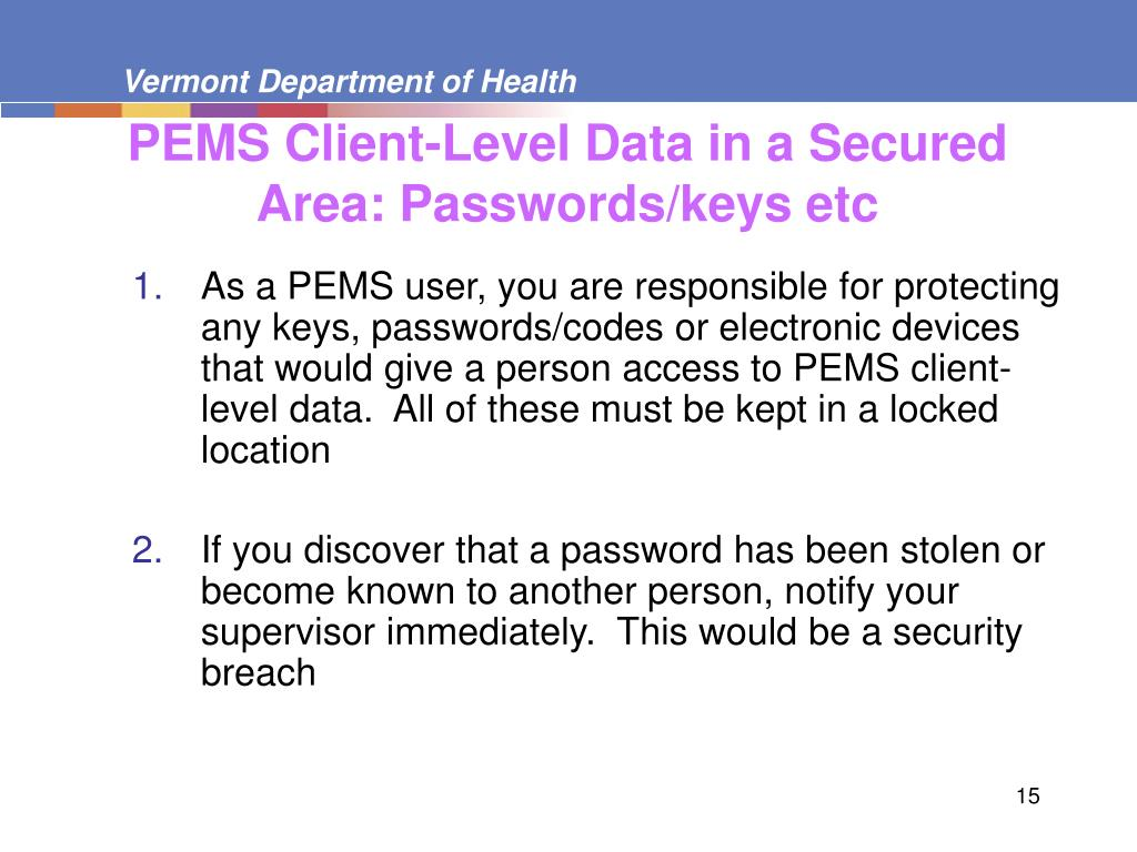 PEMS Client-Level Data in a Secured Area: Passwords/keys etc