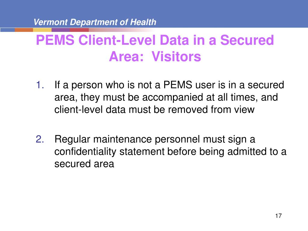 PEMS Client-Level Data in a Secured Area:  Visitors
