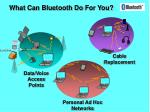 what can bluetooth do for you